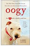 Cover of Oogy: The Dog Only a Family Could Love, by Larry Levin