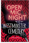 Cover of Open Mic Night at Westminster Cemetery, by Mary Amato