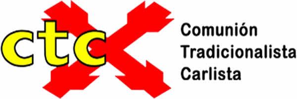 COMUNIÓN TRADICIONALISTA CARLISTA (CTC)