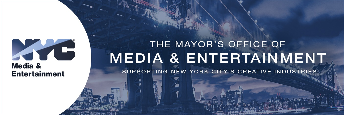 Background image of Brooklyn Bridge. Text reads the Mayor's Office of Media and Entertainment, Supporting New York City's Creative Economy