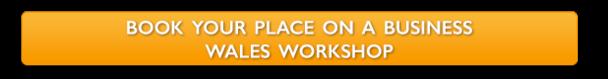 Business Wales Workshop