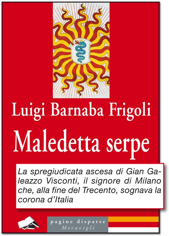 Maledetta-serpe-Luigi-Frigoli