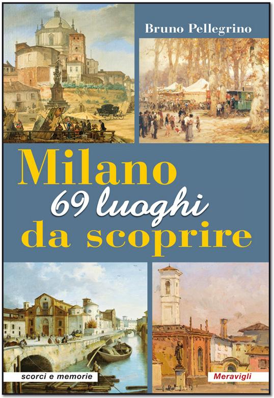 Milano-69-luoghi-da-scoprire-Bruno-Pellegrino