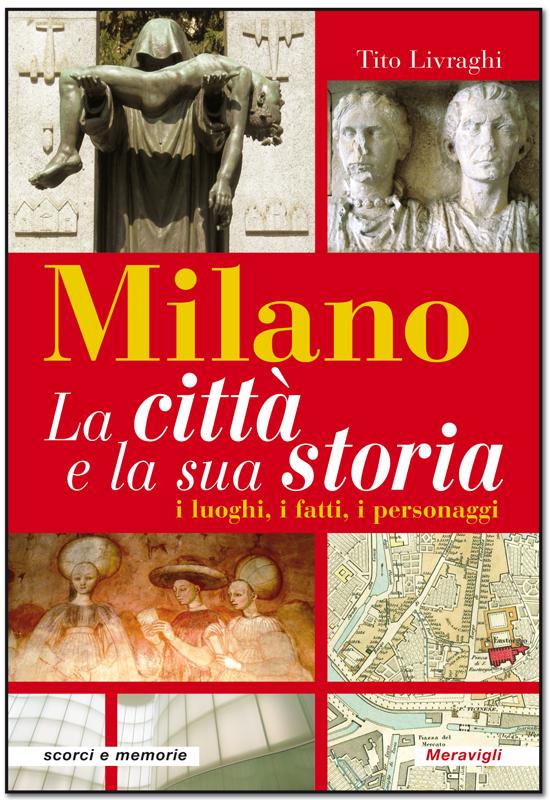 Milano-la-citta-e-la-sua-storia-Tito-Livraghi