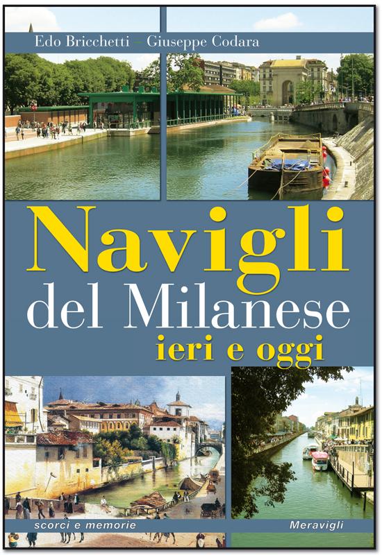 Navigli-del-Milanese-ieri-e-oggi-Edo-Bricchetti