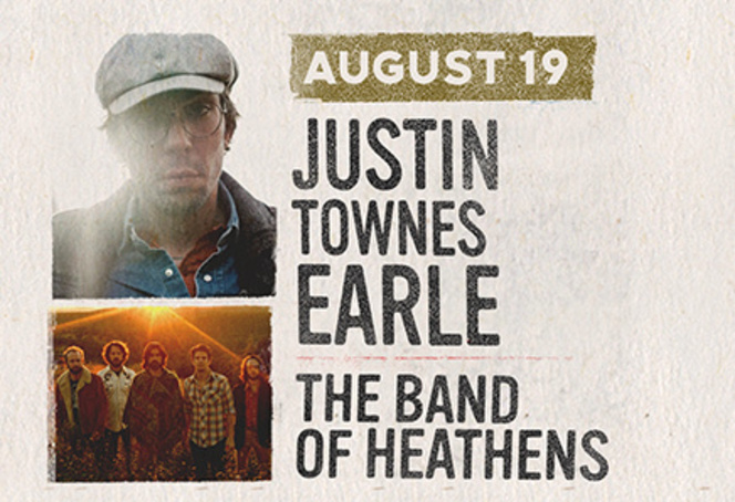 August 19 - Justin Townes Earle & The Band of Heathens