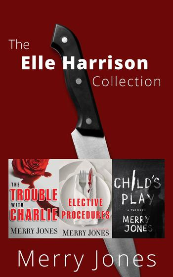 THE ELLE HARRISON COLLECTION by Merry Jones