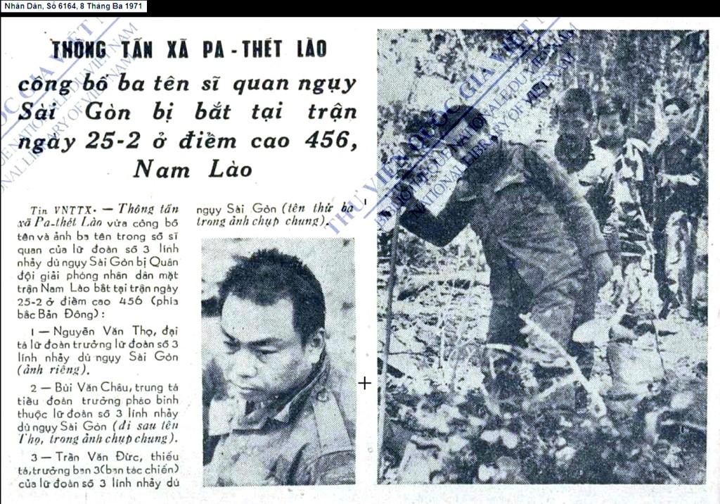 Thông tấn xã Pa-thét Lào công bá» ba tên sÄ© quan ngụy Sài Gòn bá» bắt tại trận ngày 25-2 á» Äiá»m cao 456, Nam Lào http://baochi.nlv.gov.vn/baochi?a=d&d=Qik19710308.2.13#