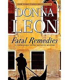 Fatal Remedies (Commissario Brunetti Book 8)