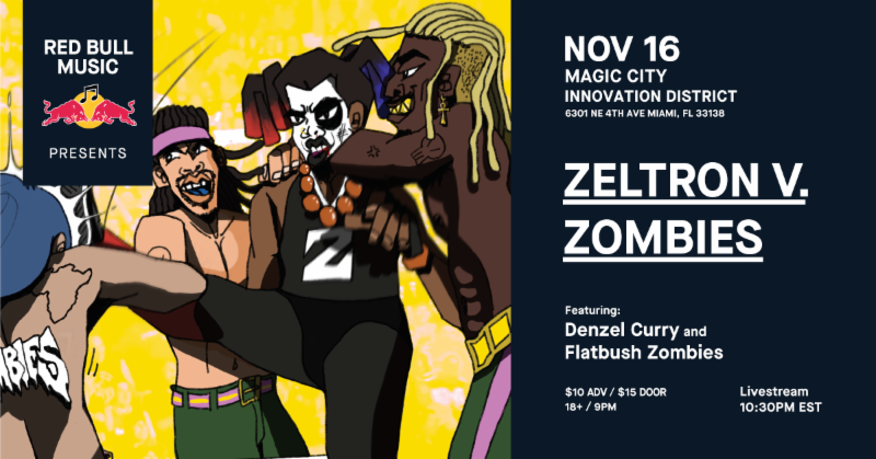 Zombies On November 16th Red Bull Music Presents A Special Wrestling Themed Homecoming Show For Denzel Curry Featuring The Flatbush