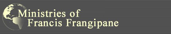 FRANCIS FRANGIPANE  MINISTRIES Mail?url=http%3A%2F%2Ffrangipane.org%2Fimages%2Fffheader600x120.jpg&t=1609631642&ymreqid=2e9d598e-399b-5e90-1c8d-7c001b01cb00&sig=39Su3IGF.Vi6rqD