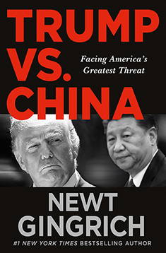 Newt Gingrich's TRUMP VS. CHINA