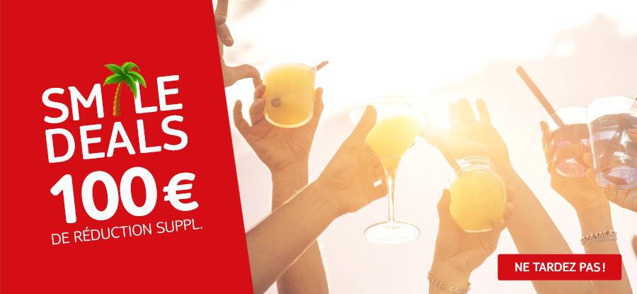Smile Deals: 100 € de réduction supplémentaire par réservation