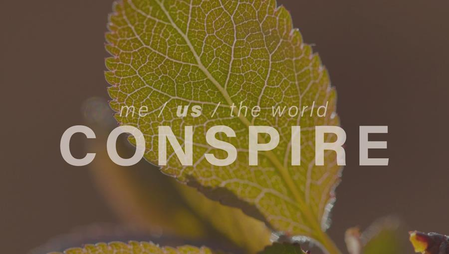 me / us / the world — CONSPIRE