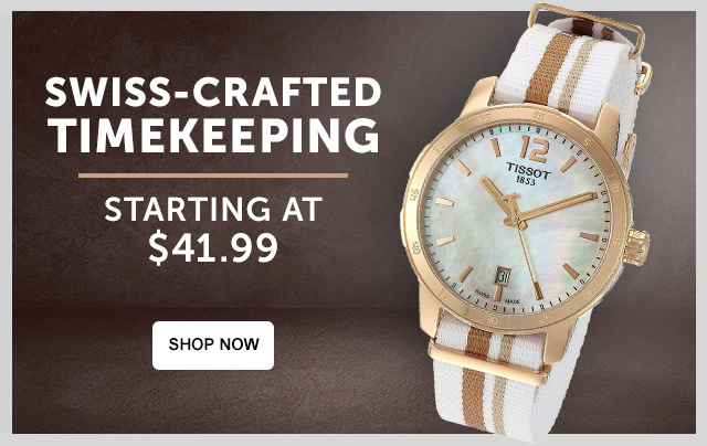 Swiss-Crafted Timekeeping - Starting at $41.99