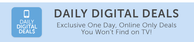 1-Day Only Digital Deals Plus Free Shipping