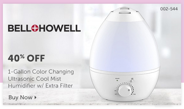 002-544  Description:  1-Gallon Color Changing Ultrasonic Cool Mist Humidifier w/ Extra Filter Percentage off: 40% Off