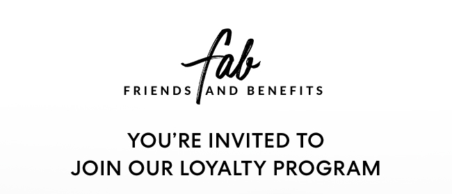 FAB FRIENDS AND BENEFITS®
