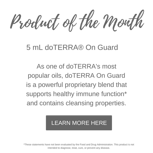 Product of the Month 5mL doTERRA On Guard As one of doTERRA's most popular oils, doTERRA On Guard is a powerful proprietary blend that supports healthy immune function and contains cleansing properties.
