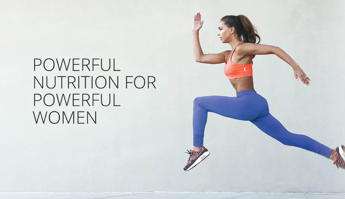 Powerful nutrition for pwerful women