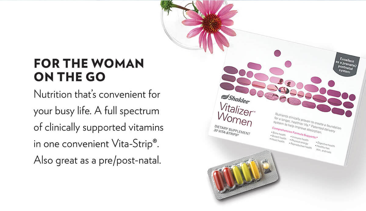 Vitalizer™—for the woman on the go