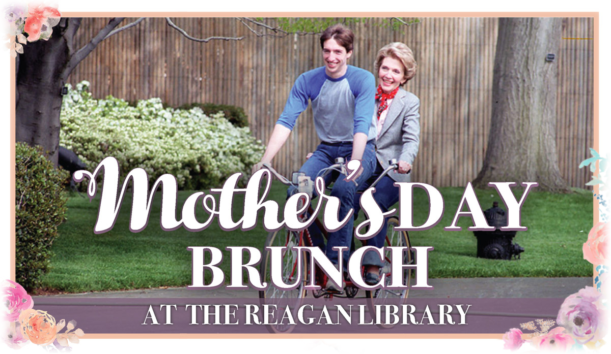 Mother's Day Brunch at the Reagan Library