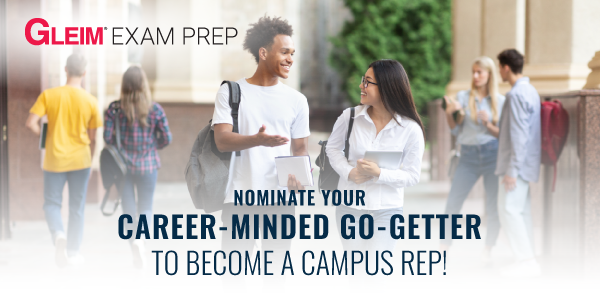 Gleim Exam Prep | Nominate your career-minded go-getter to become a campus rep!