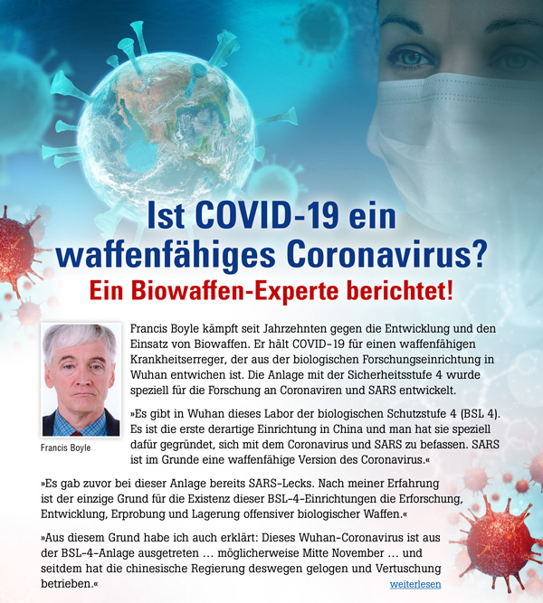Ist COVID-19 ein waffenfähiges Coronavirus? Ein Biowaffen-Experte berichtet!