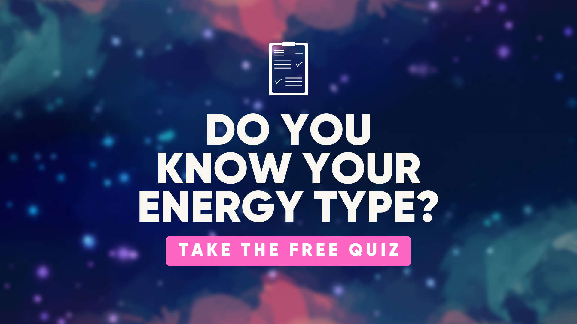 Everybody has an energy type. Find yours!