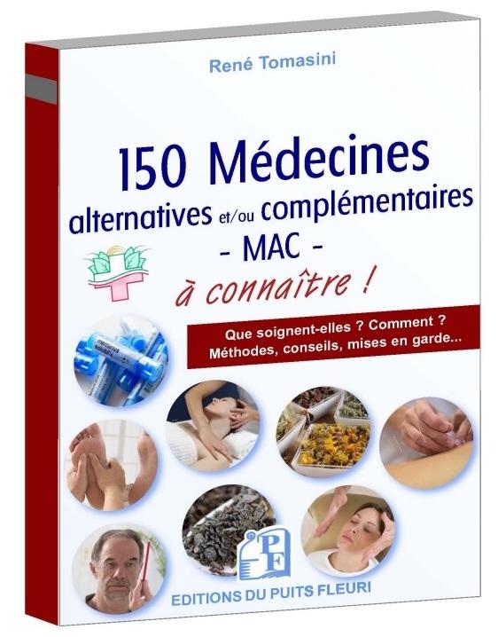 LIvre : 150 médecines alternatives et/ou complémentaires à connaître