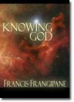 FRANCIS FRANGIPANE  MINISTRIES Mail?url=http%3A%2F%2Fwww.arrowbookstore.com%2FMerchant5%2Fgraphics%2F00000002%2Fcd_knowinggod_108x150
