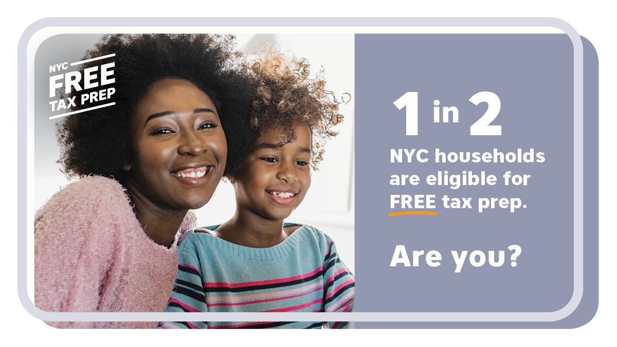 Smiling black mother with daughter using laptop at home together. Text reads, 1 in 2 NYC households are eligible for FREE tax prep. Are you? NYC Free Tax Prep logo is on the upper left corner.