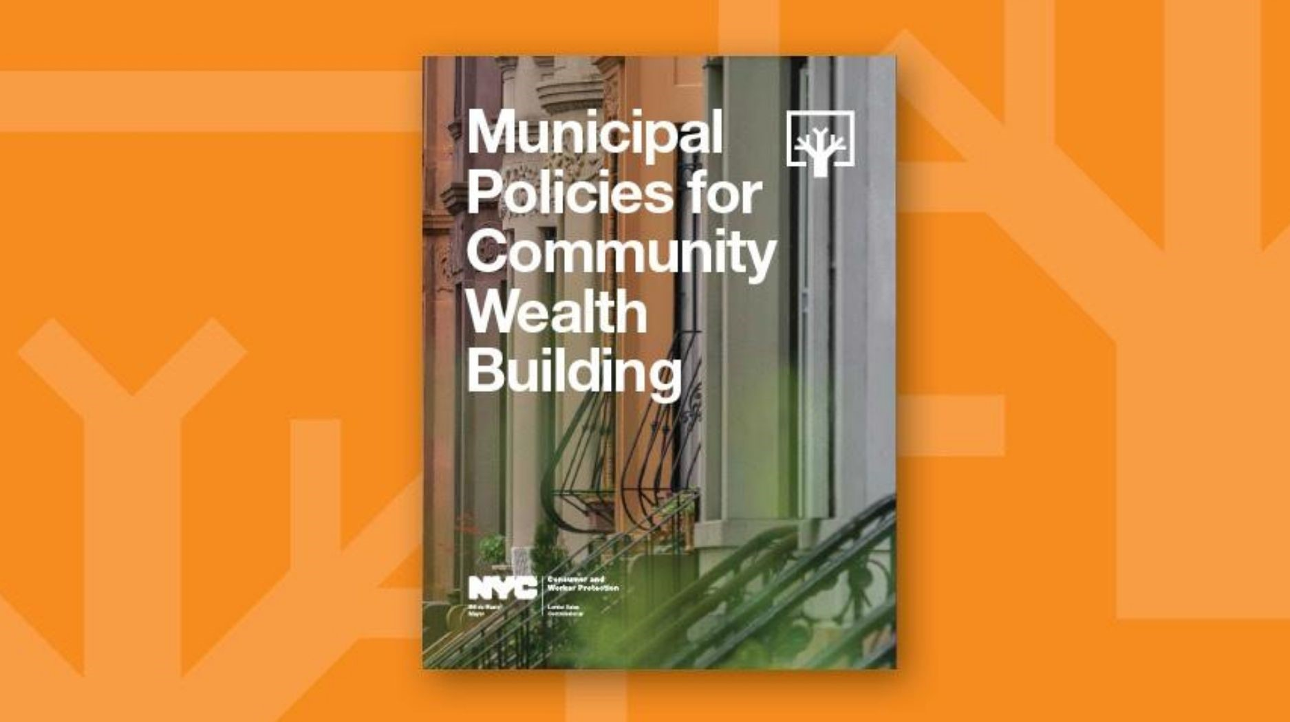 Report cover with text reading Municipal Policies for Community Wealth Building