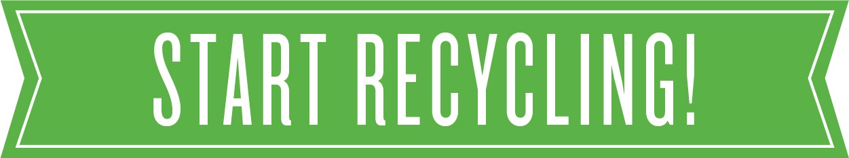Start recycling!