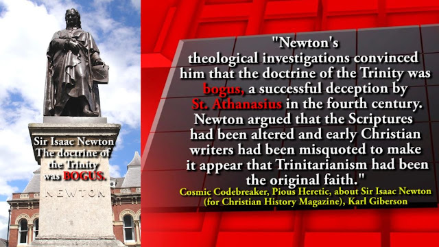 history's greatest scientists Sir Isaac Newton, who believed the Roman Catholic Church, was misguided in its interpretation of Christianity, and had returned to idolatry.