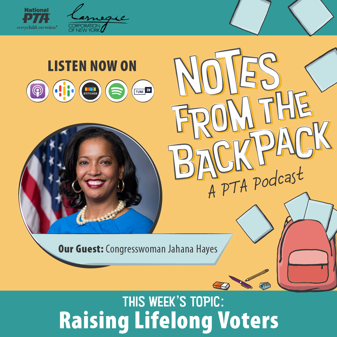 Notes from the Backpack: A PTA Podcast | Guest: Jahana Hayes