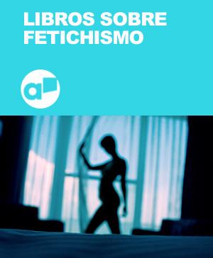 Librotea Fetichismo