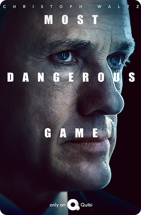 Most Dangerous Game - Christoph Waltz