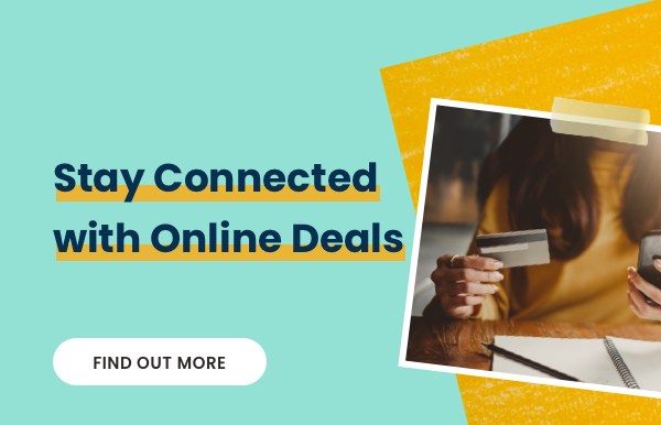 Stay Connected with Online Deals