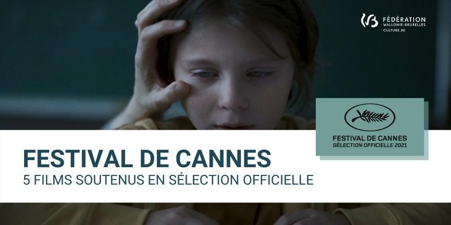 Festival de Cannes : 2 films belges francophones et 3 coproductions belges en sélection officielle !