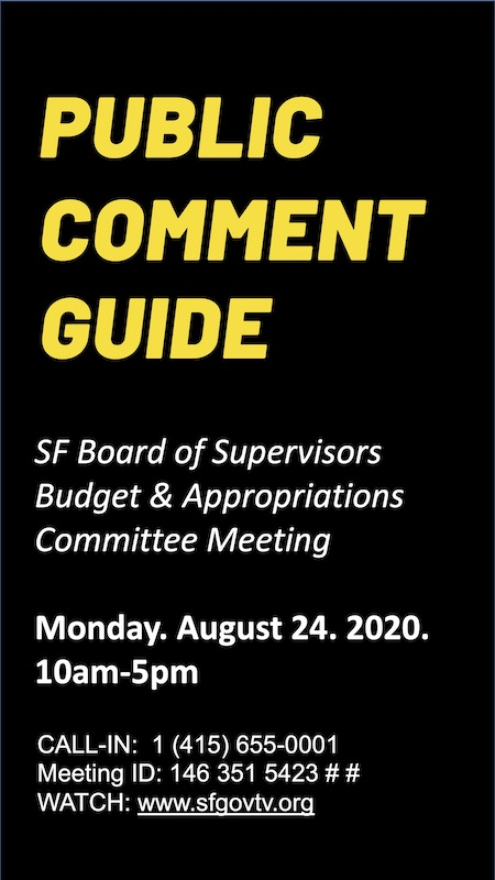 Public comment at SF Budget and Appropriations Committee meeting! @ Online