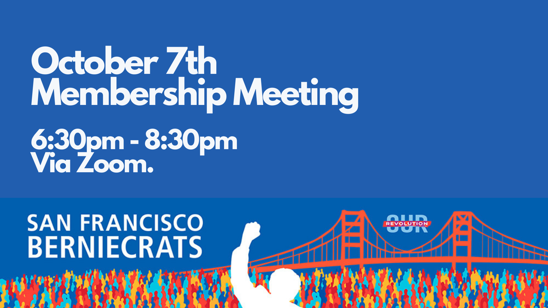 SF Berniecrats Next Monthly Meeting @ Online via Zoom