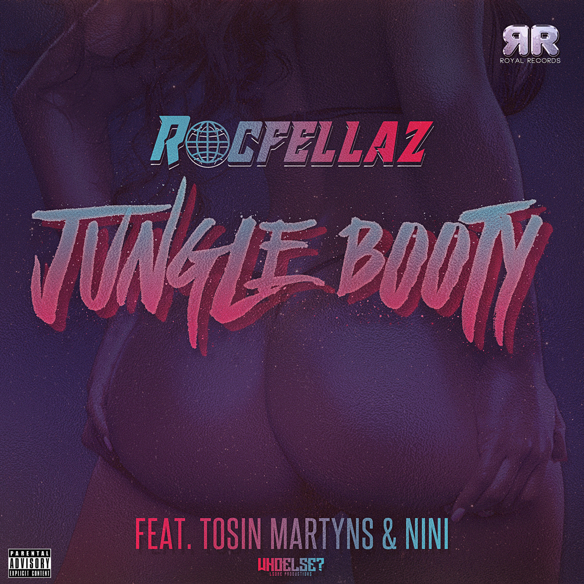 Rocfellaz ft. Tosin Martyns Nini - Jungle Booty Official Digital Cover 2019