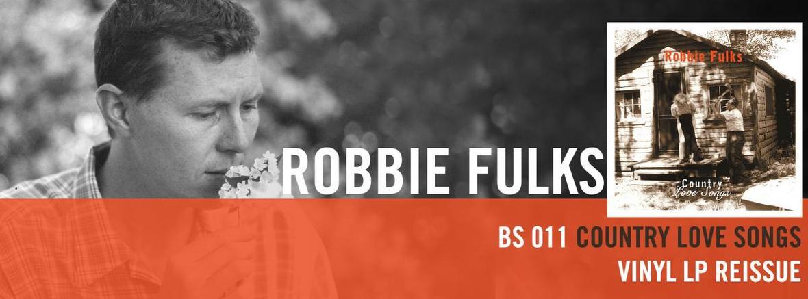 BS 011 Robbie Fulks