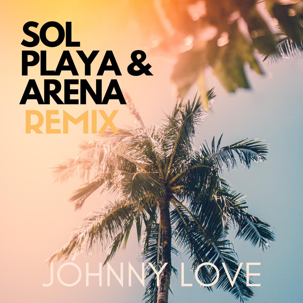 Sol Playa Arena Remix Single Cover