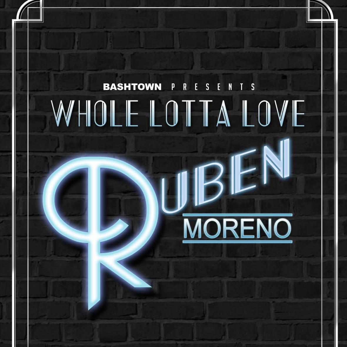 Ruben Moreno - Whole Lotta Love - Cover Art - 5000