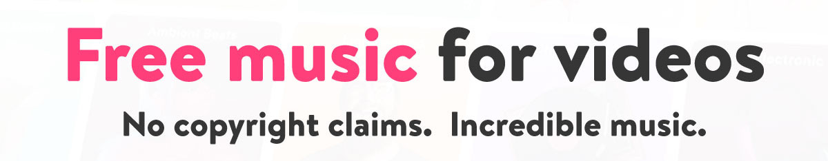 Free music for Videos. No copyright claims. Incredible music.