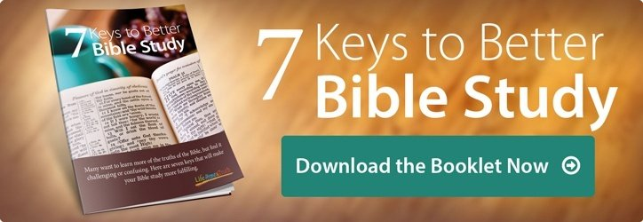7 Keys to Better Bible Study. Download Free Booklet