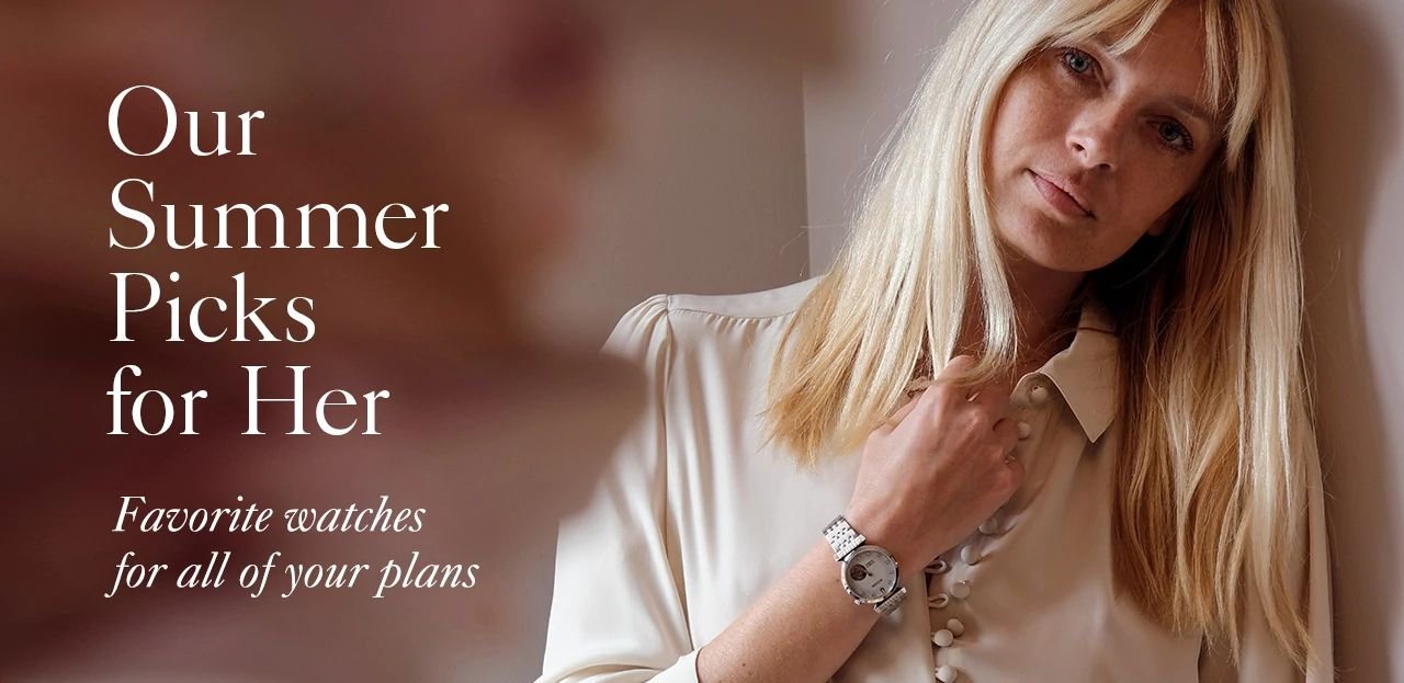 Our Summer Picks for Her: Favorite watches for all of your plans