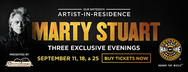 Artist-in-Residence: Marty Stuart | Three Exclusive Evenings | September 11, 18, & 25 | Buy Tickets Now